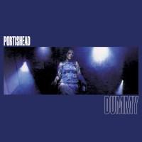 Portishead - Dummy, New
